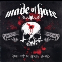 Made Of Hate - Bullet In Your Head '2008