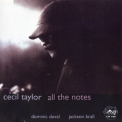 Cecil Taylor - All The Notes '2000