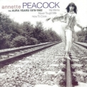 Annette Peacock - My Mama Never Taught Me How To Cook (the Aura Years 1978-1982) '2004