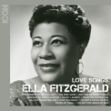Ella Fitzgerald - Icon Love Songs '2011