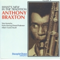 Anthony Braxton - What's New / In The Tradition V.1 'May 1974