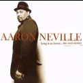 Aaron Neville - Bring It On Home...the Soul Classics '2006