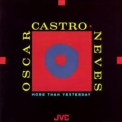 Oscar Castro-neves - More Than Yesterday '1991