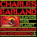Charles Earland - Leaving This Planet '1974