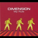 Dimension - My Rule '2007