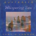 Tony O'Connor - Whispering Sea '1999