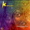 Karizma - Dreams Come True '1998
