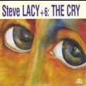 Steve Lacy - The Cry (2CD) '1999