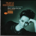 Trijntje Oosterhuis - Who'll Speak For Love '2007