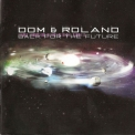 Dom & Roland - Back For The Future [ashadow28cd] '2002