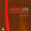 Kenny Wheeler - Other People '2008
