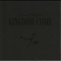 Kingdom Come - Too '2000
