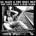 G.g. Allin - You Give Love A Bad Name '1987
