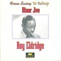 Roy Eldridge - Minor Jive (2CD) '1973