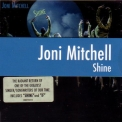 Joni Mitchell - Shine '2007