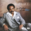 Z.Z. Hill - The Rhythum & The Blues '1982