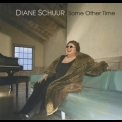 Diane Schuur - Some Other Time '2008