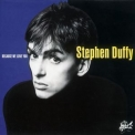 Stephen Duffy - Because We Love You '1986