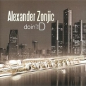 Alexander Zonjic - Doin' The D '2009