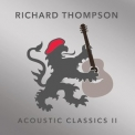 Richard Thompson - Acoustic Classics II '2017