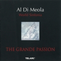Al Di Meola - World Sinfonia ~ The Grande Passion '2000