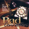 Dr. Hector & The Groove Injectors - Bad Connection '1995