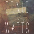Ernie Watts - The Long Road Home '1996