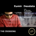 Eumir Deodato - The Crossing '2010