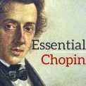 Chopin - Essential Chopin '2017