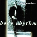 Marion Meadows - Body Rhythm '1995