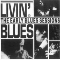 Livin' Blues - The Early Blues Sessions '1993