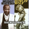 Muddy Waters & Howlin' Wolf - Back To Back '2000