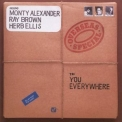 Monty Alexander, Ray Brown, Herb Ellis - To: You Everywhere '1984