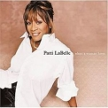 Patti Labelle - When A Woman Loves '2000