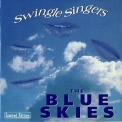 Swingle Singers, The - The Blue Skies '1996