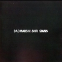 Badmarsh & Shri - Signs '2001
