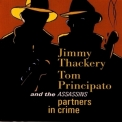 Jimmy Thackery - Tom Principato / Partners In Crime '1996
