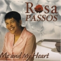 Rosa Passos - Me And My Heart '2002