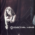 Mortal Love - All The Beauty... '2002
