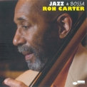 Ron Carter - Bossa '2008