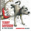 Terry Davidson & The Gears - Damnation Blues '2009