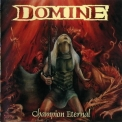Domine - Champion Eternal '1997