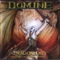Domine - Dragonlord (tales Of The Noble Steel) '1999