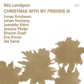 Nils Landgren - Christmas With My Friends III '2012