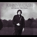 Johnny Cash - Out Among The Stars '2014