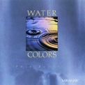 Pete Bardens - Water Colors '1991
