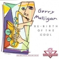 Gerry Mulligan - Re-birth Of The Cool '1992