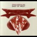 Frode Gjerstad Trio - East Of West '2011