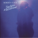 Roberta Flack - Blue Lights In The Basement (1995 Remastered) '1977