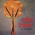 Robin Trower - Roots And Branches '2013